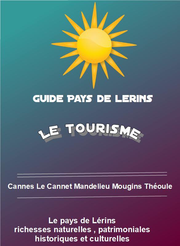 Guide touristique du pays de Lérins